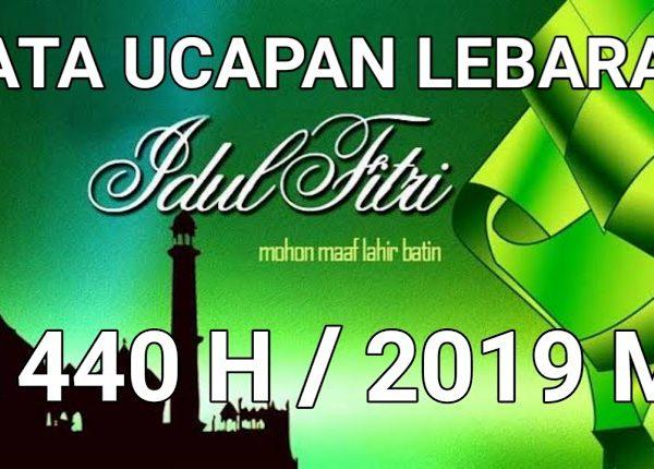 Libur menyambut Hari Raya Idhul Fitri 1440 H tanggal 1 s/d 9 Juni 2019
